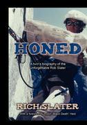 Honed: A twin's biography of the unforgettable Rob Slater