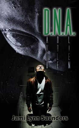 Jami Lynn Saunders - D.N.A. - David Noble, Alien