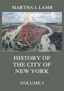 History of the City of New York, Volume 1