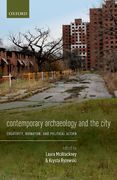 Contemporary Archaeology and the City