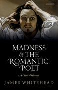 Madness and the Romantic Poet