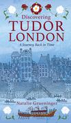 Discovering Tudor London