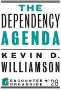 The Dependency Agenda