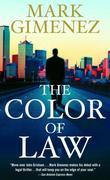 The Color of Law: A Novel