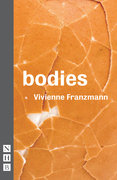 Bodies (NHB Modern Plays)