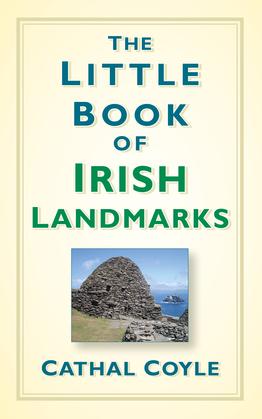 The Little Book of Irish Landmarks