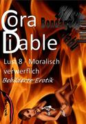 Lust 8 – Moralisch verwerflich