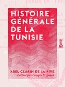 Histoire générale de la Tunisie