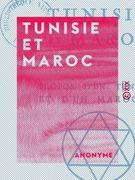 Tunisie et Maroc
