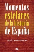 Momentos estelares historia de España