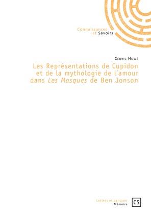 Les Représentations de Cupidon et de la mythologie de l'amour dans *Les masques* de Ben Jonson