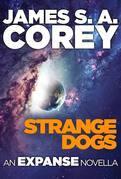 Strange Dogs: An Expanse Novella