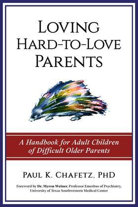 Loving Hard-to-Love Parents