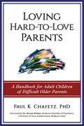 Loving Hard-to-Love Parents