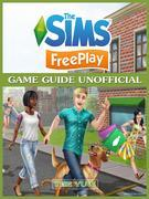 The Sims FreePlay Game Guide Unofficial