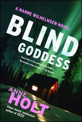 Blind Goddess: A Hanne Wilhelmsen Novel