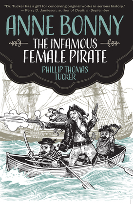 Anne Bonny the Infamous Female Pirate