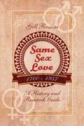 Same Sex Love 1700-1957: A History and Research Guide