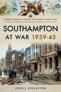 Southampton at War 1939-45