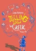 Telling Tales in Greek