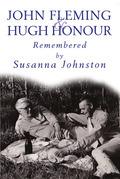 John Fleming and Hugh Honour, Remembered
