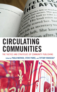 Circulating Communities: The Tactics and Strategies of Community Publishing