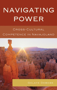 Navigating Power: Cross-Cultural Competence in Navajo Land