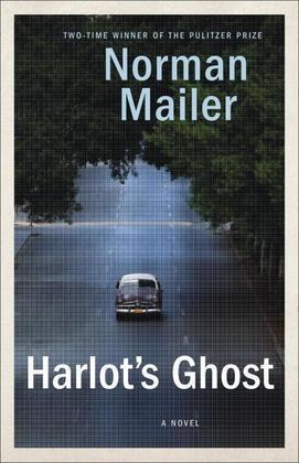Harlot's Ghost: A Novel