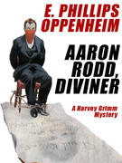 Aaron Rodd, Diviner: A Harvey Grimm Mystery