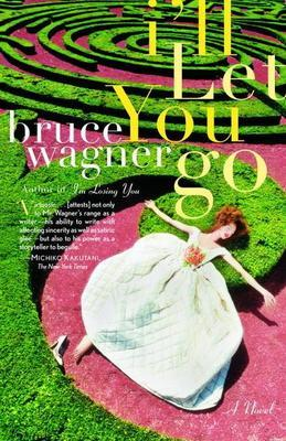 I'll Let You Go: A Novel