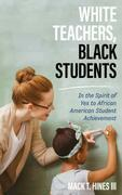 White Teachers, Black Students