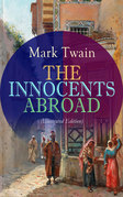 THE INNOCENTS ABROAD (Illustrated Edition)