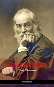 Walt Whitman: Leaves of Grass (The Greatest Writers of All Time)