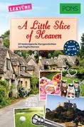 PONS Kurzgeschichten: A Little Slice of Heaven