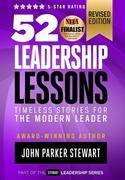52 Leadership Lessons: Timeless Stories for the Modern Leader