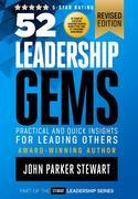 52 Leadership Gems: Practical and Quick Insights for Leading Others
