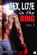 Sex, Love in the ring - Tome 2