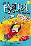 Pizza extra champignons!