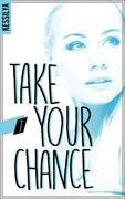 Take your chance - 1 - Zo