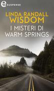 I misteri di Warm Springs