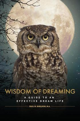 Wisdom of Dreaming: A guide to an effective dream life