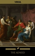The Aeneid [Annotated] (With Active Table of Contents)