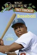 Baseball: A Nonfiction Companion to Magic Tree House #29: A Big Day for Baseball