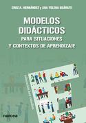 Modelos didácticos para situaciones y contextos de aprendizaje
