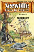 Seewölfe - Piraten der Weltmeere 337