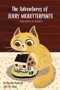 The Adventures of Jerry McButterpants: Jerry Adopts his Parents