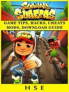 Subway Surfers Game Tips, Hacks, Cheats Mods, Download Guide