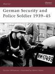 German Security and Police Soldier 1939-45