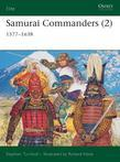 Samurai Commanders (2): 1577-1638
