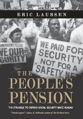 The People's Pension: The Struggle to Defend Social Security Since Reagan